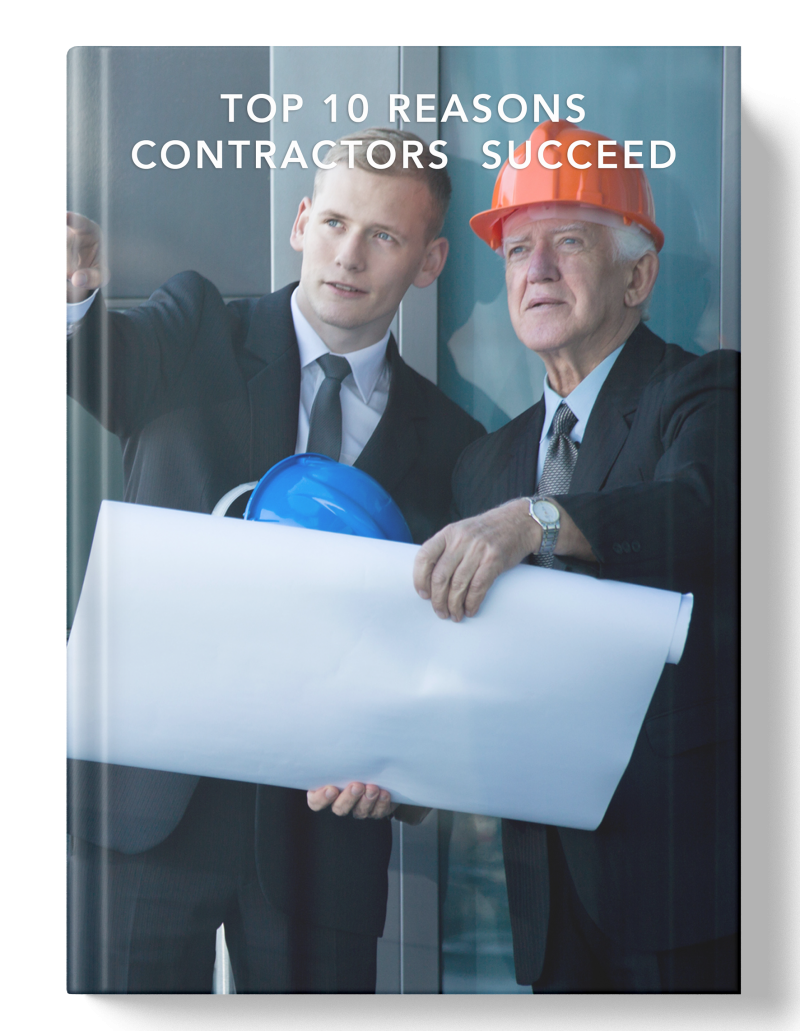 Download Our Free Resource: Top 10 Reasons Contractors SUCCEED